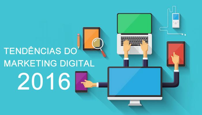 Principais tendências do marketing digital em 2016